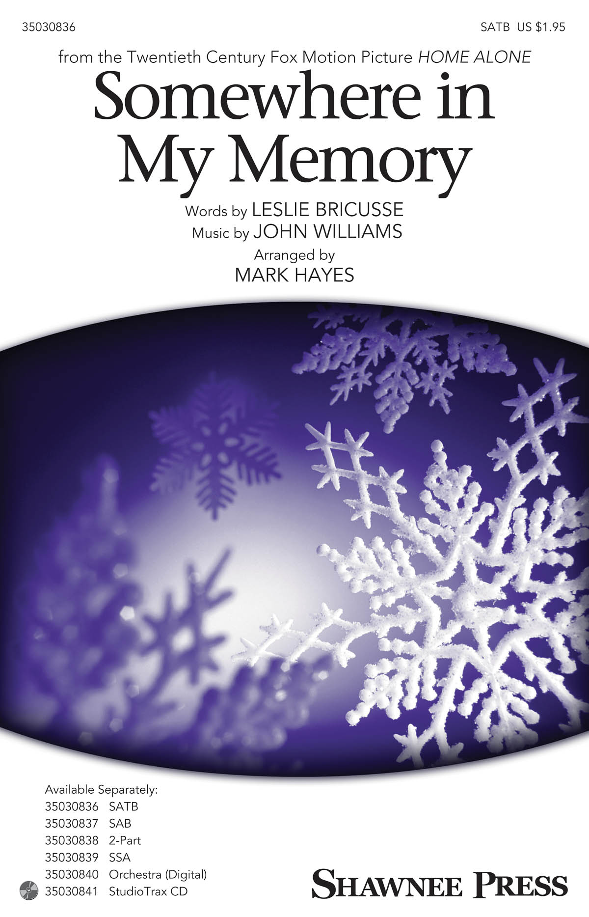 Somewhere in My Memory: SATB: Vocal Score