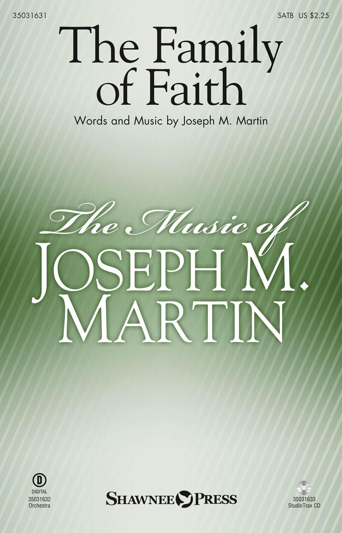Joseph M. Martin: The Family of Faith: SATB: Vocal Score