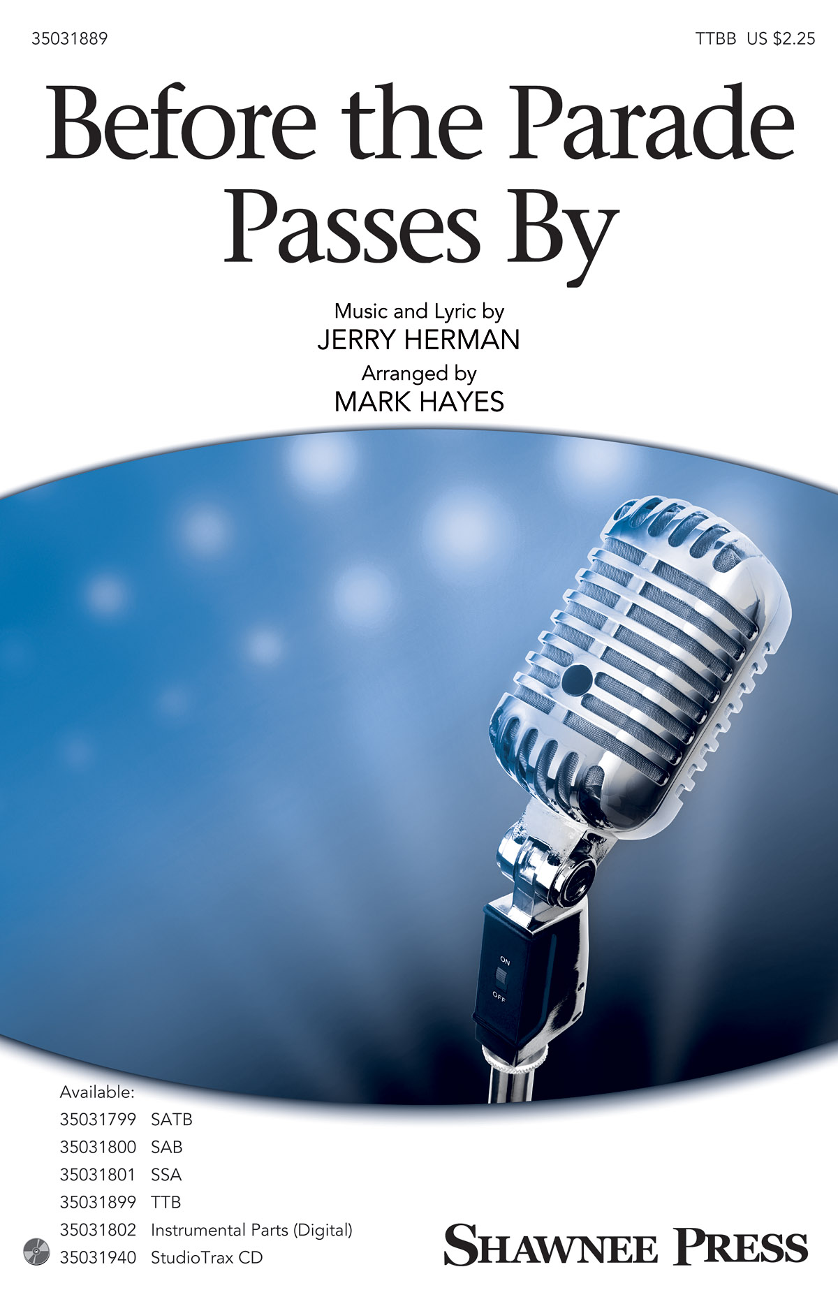 Mark Hayes: Before The Parade Passes By: TTBB: Vocal Score