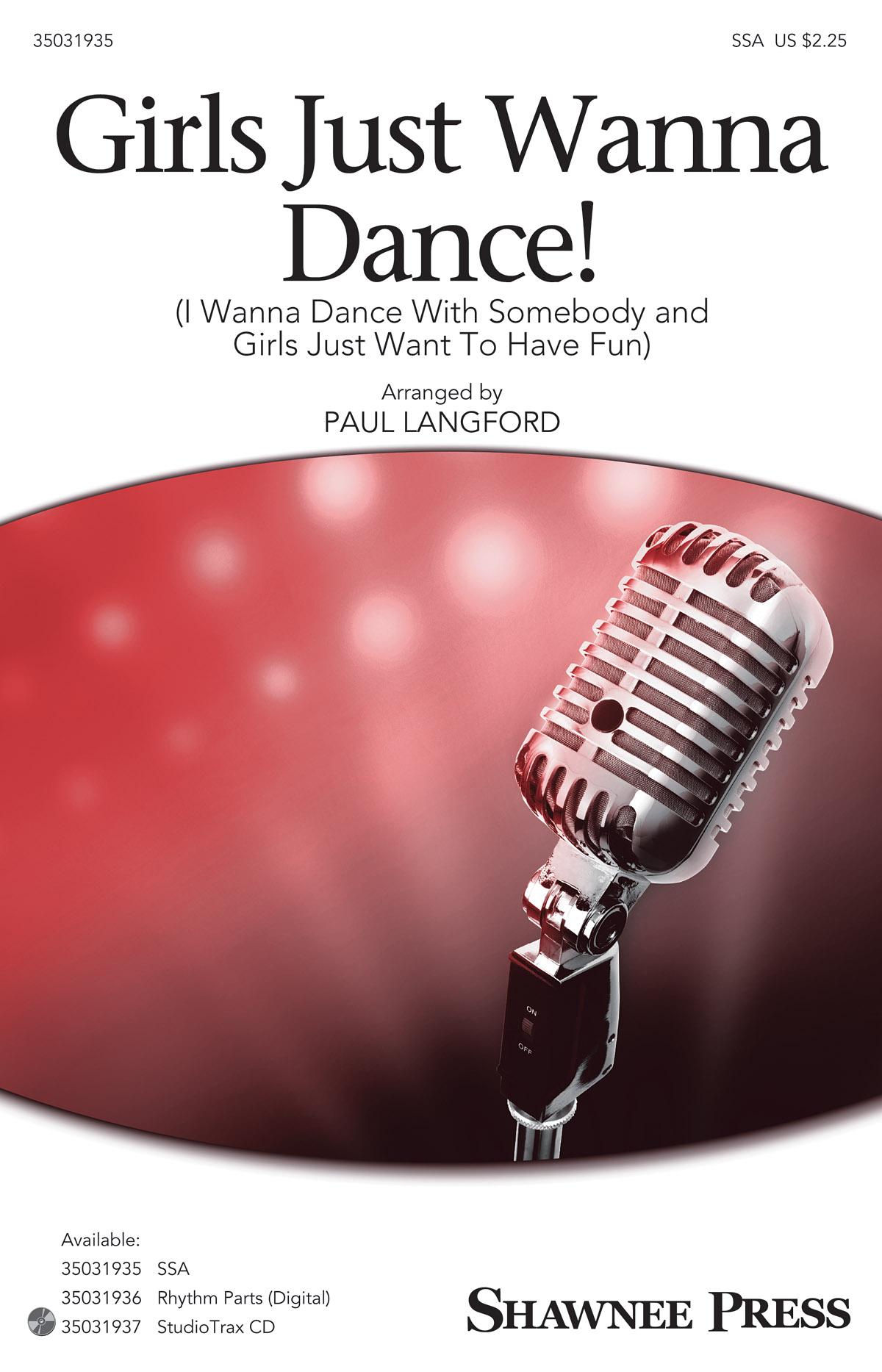 George Merrill Robert Hazard Shannon Rubicam: Girls Just Wanna Dance!: SSA: