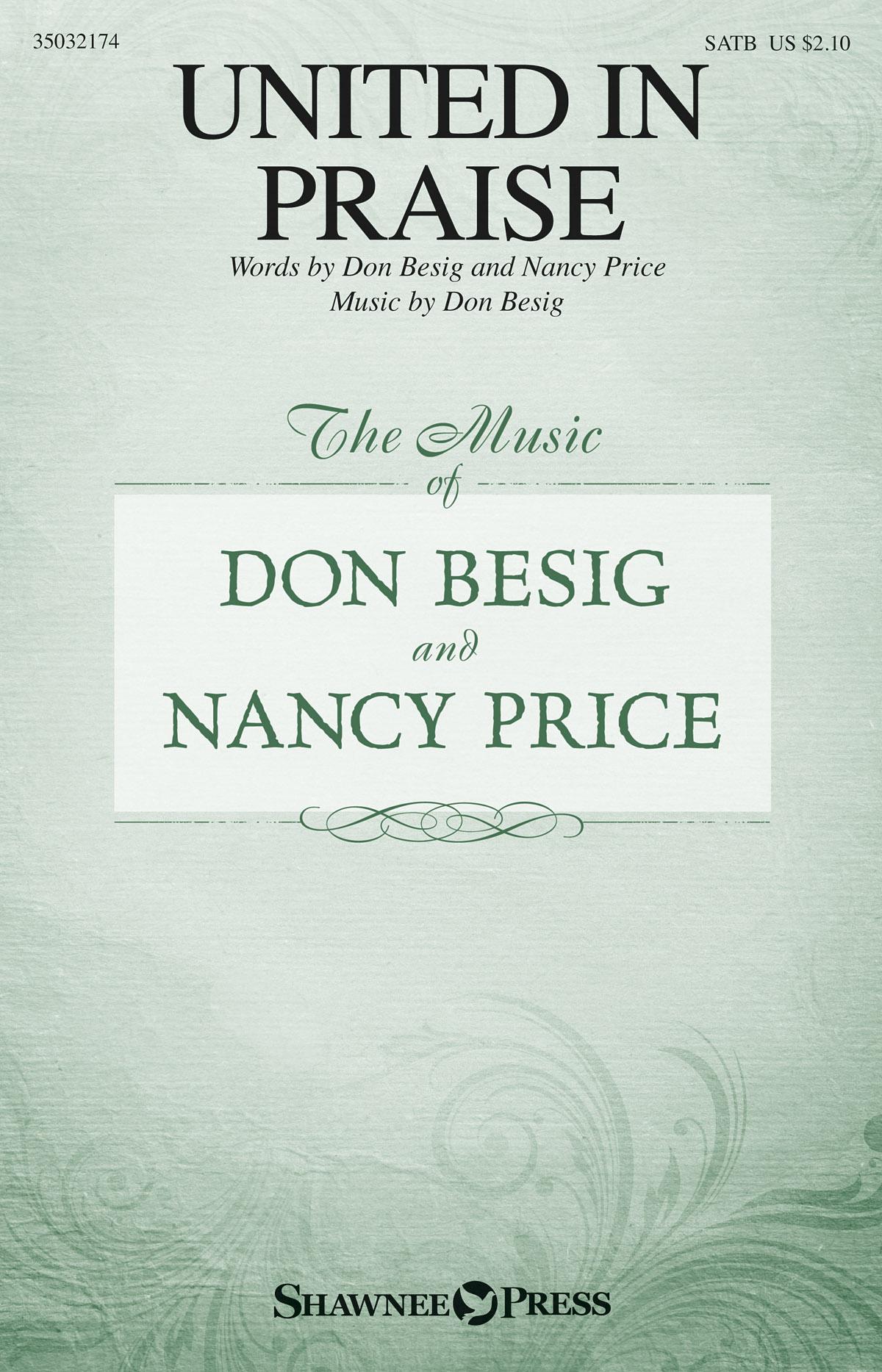 Don Besig: United in Praise: SATB: Vocal Score