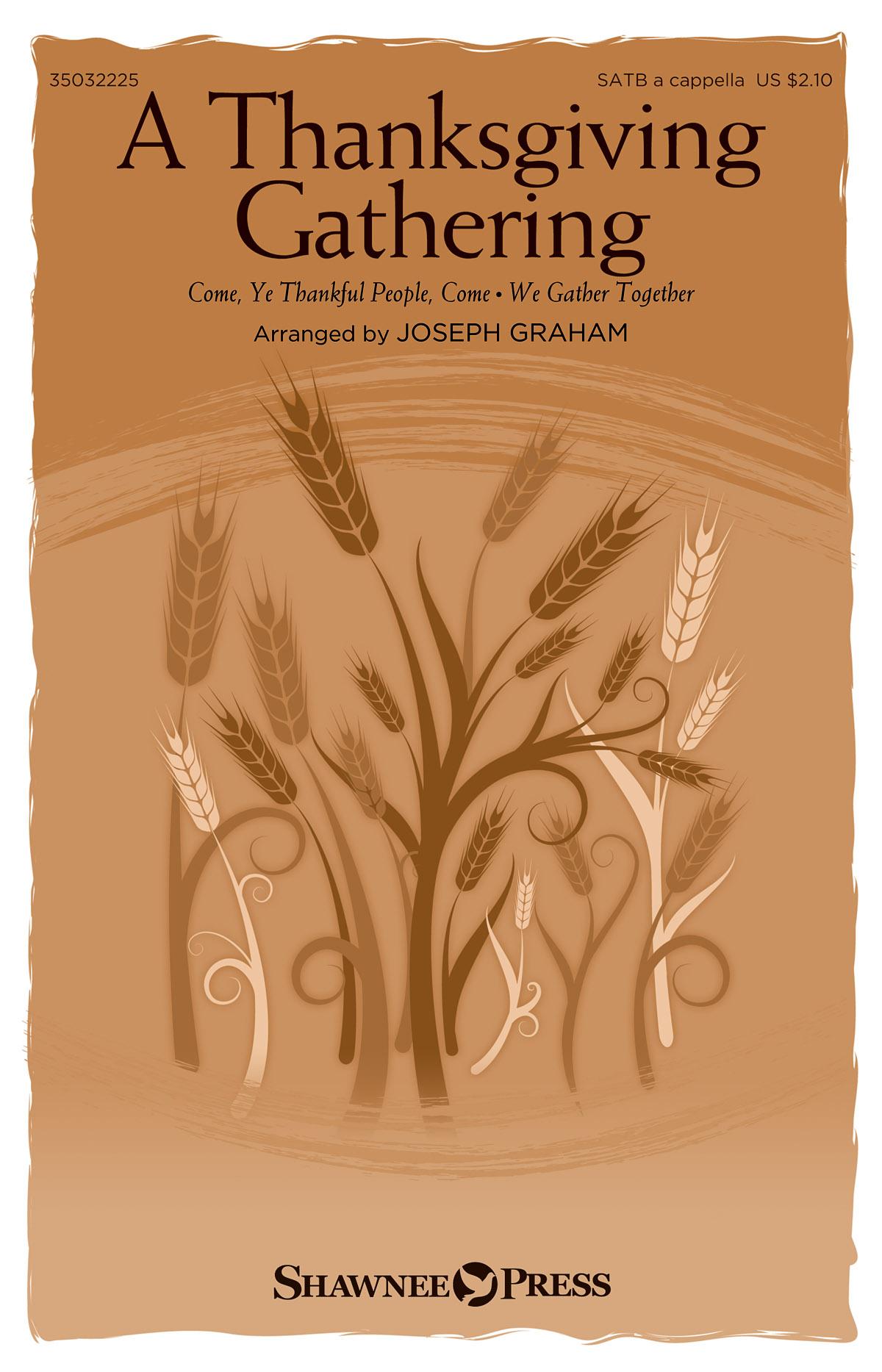 A Thanksgiving Gathering: SATB: Vocal Score