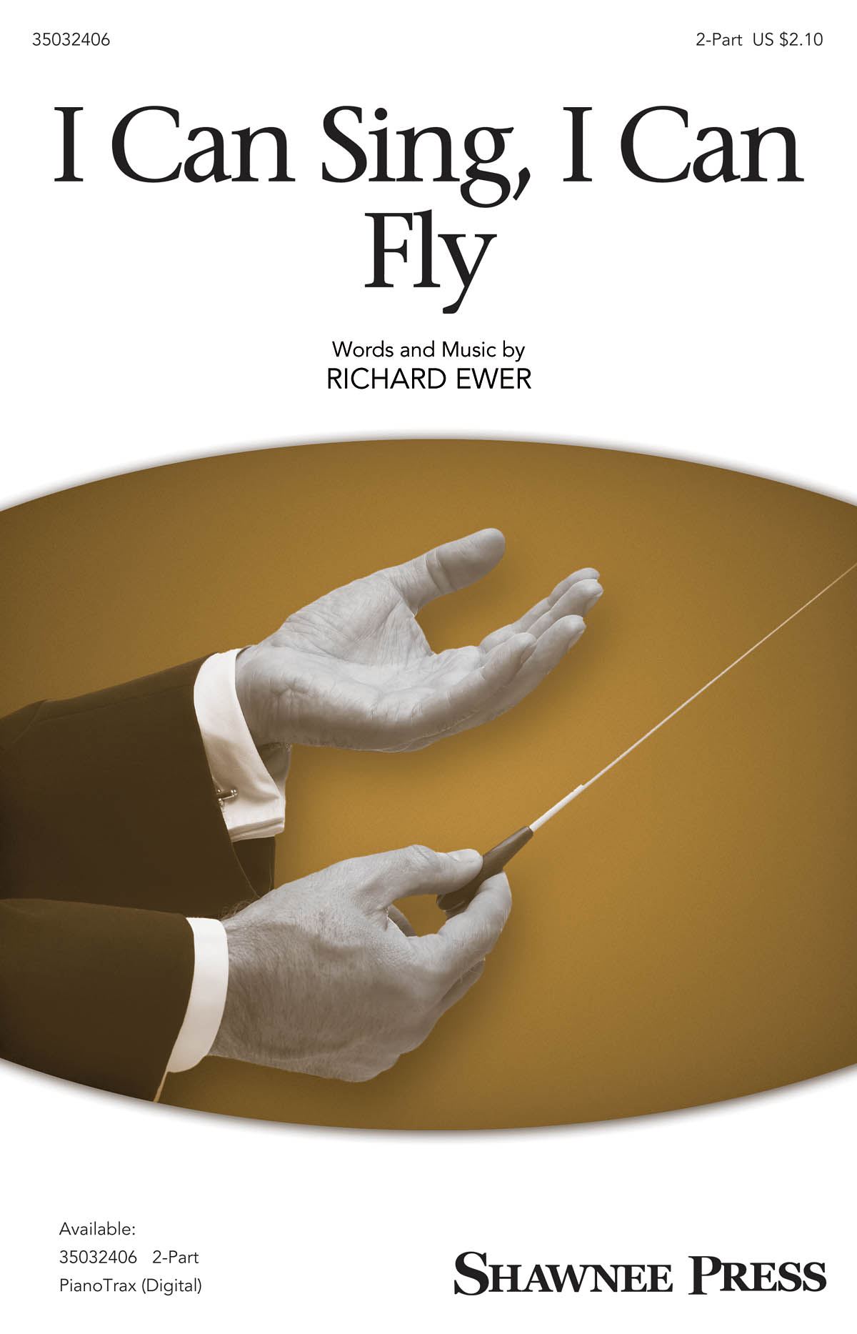 Richard Ewer: I Can Sing  I Can Fly: 2-Part Choir: Vocal Score