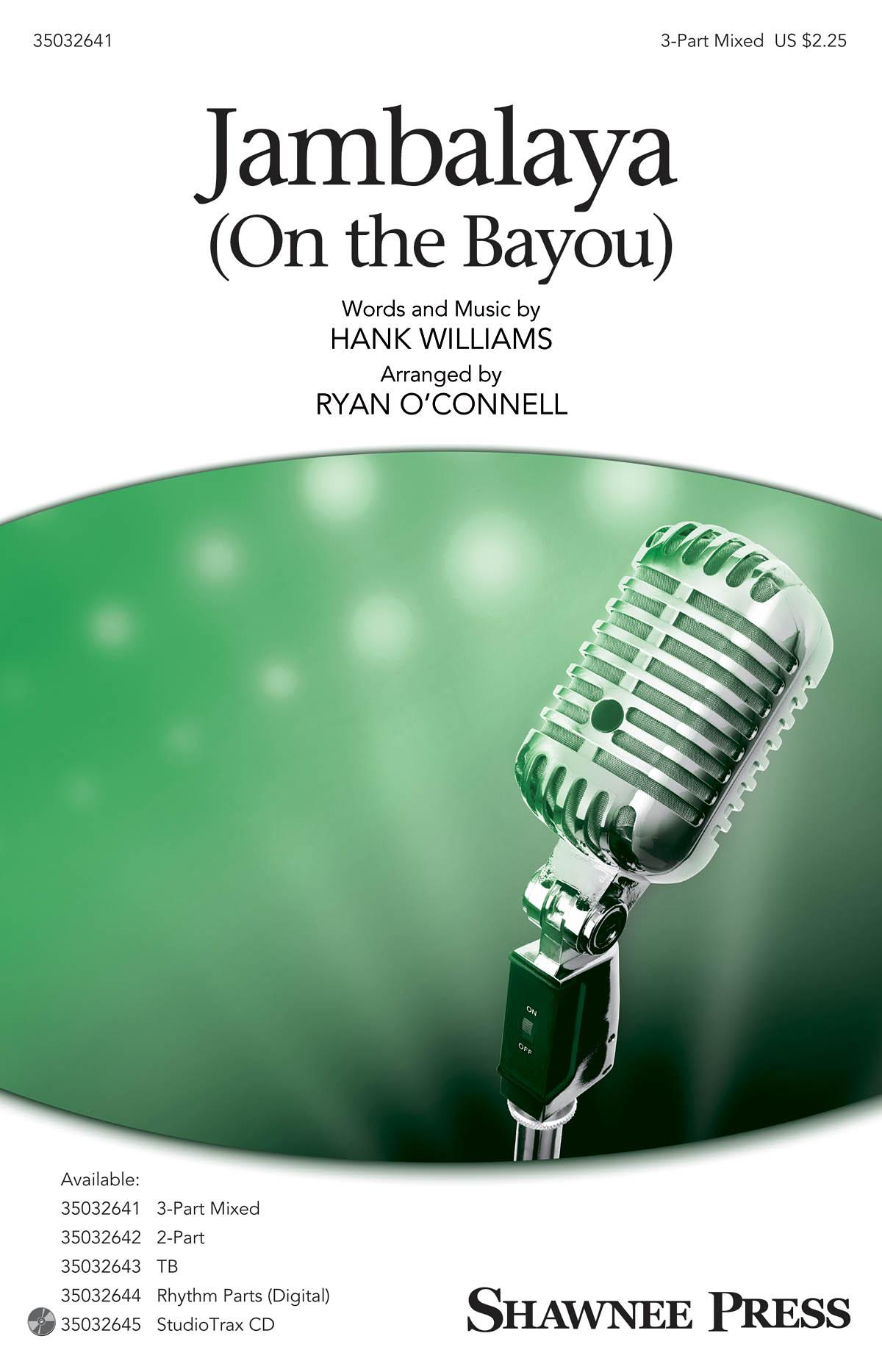 Hank Williams: Jambalaya (On the Bayou): 3-Part Choir: Vocal Score