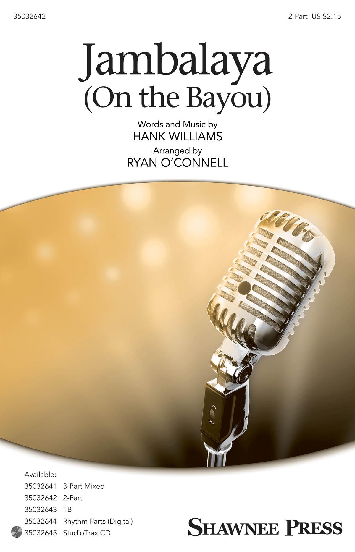 Hank Williams: Jambalaya (On the Bayou): 2-Part Choir: Vocal Score