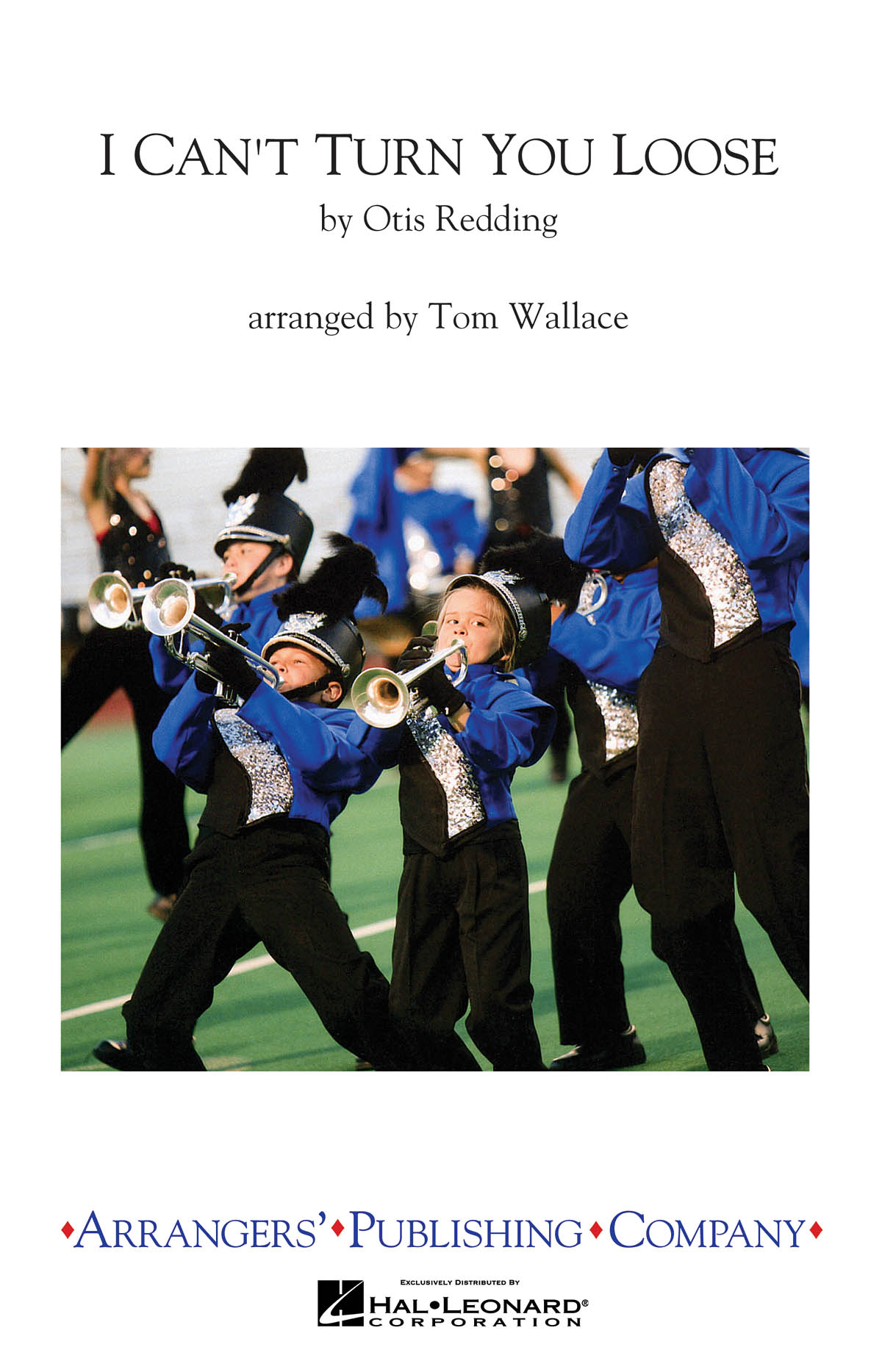 I Can't Turn You Loose: Marching Band: Score & Parts