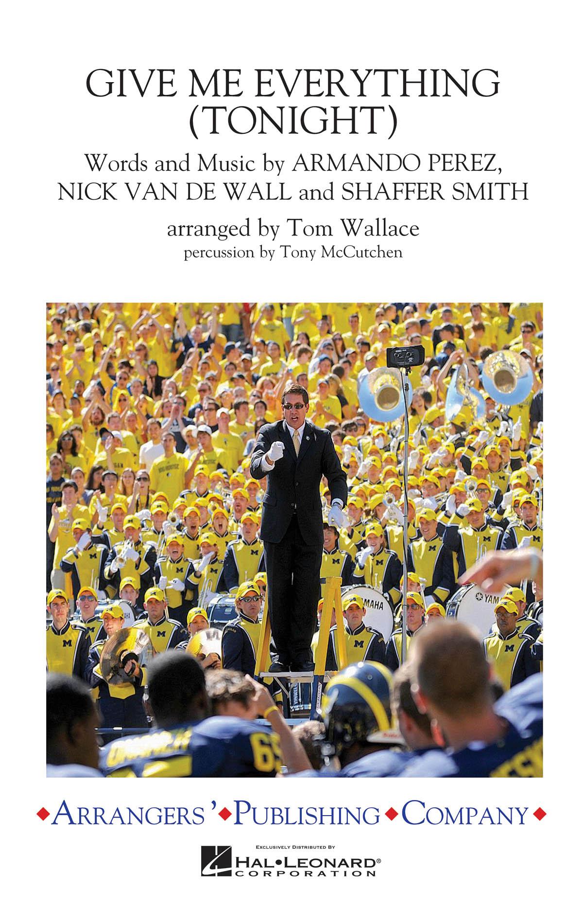 Armando Perez Nick Van De Wall Shaffer Smith: Give Me Everything (Tonight):