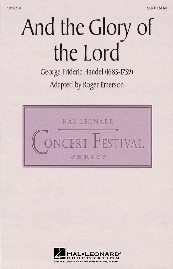Georg Friedrich Händel: And the Glory of the Lord: SAB: Vocal Score