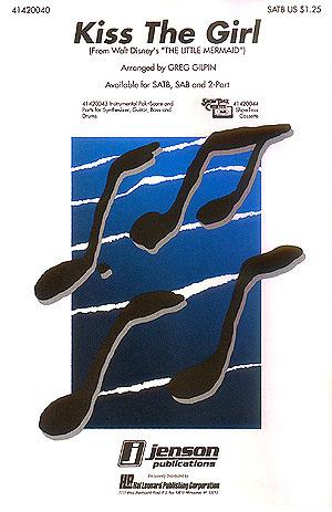 Alan Menken Howard Ashman: Kiss the Girl: SATB: Vocal Score