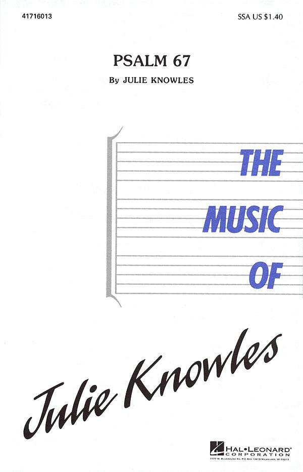 Julie Knowles: Psalm 67: SSA: Vocal Score