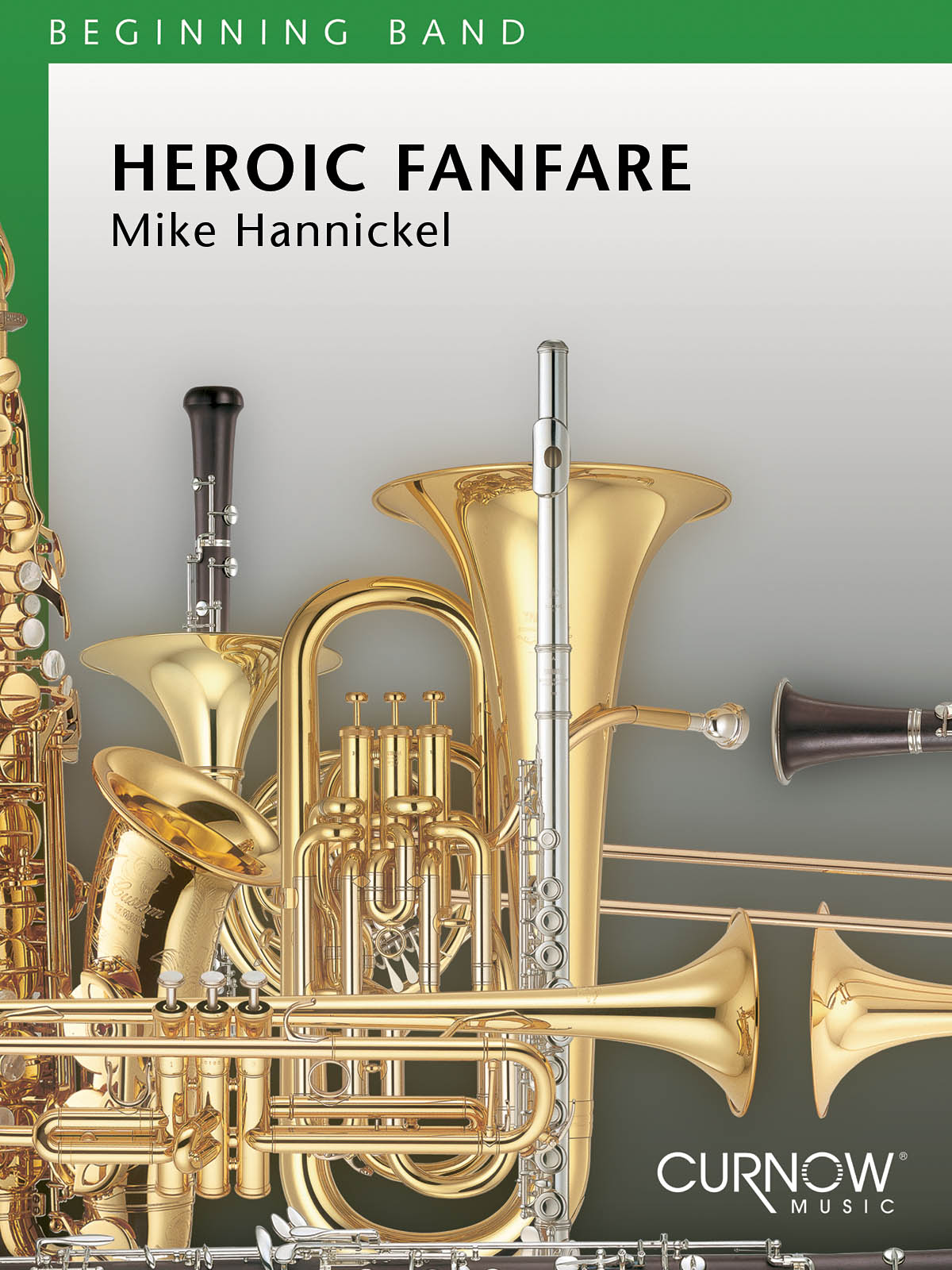 Mike Hannickel: Heroic Fanfare and March: Concert Band: Score