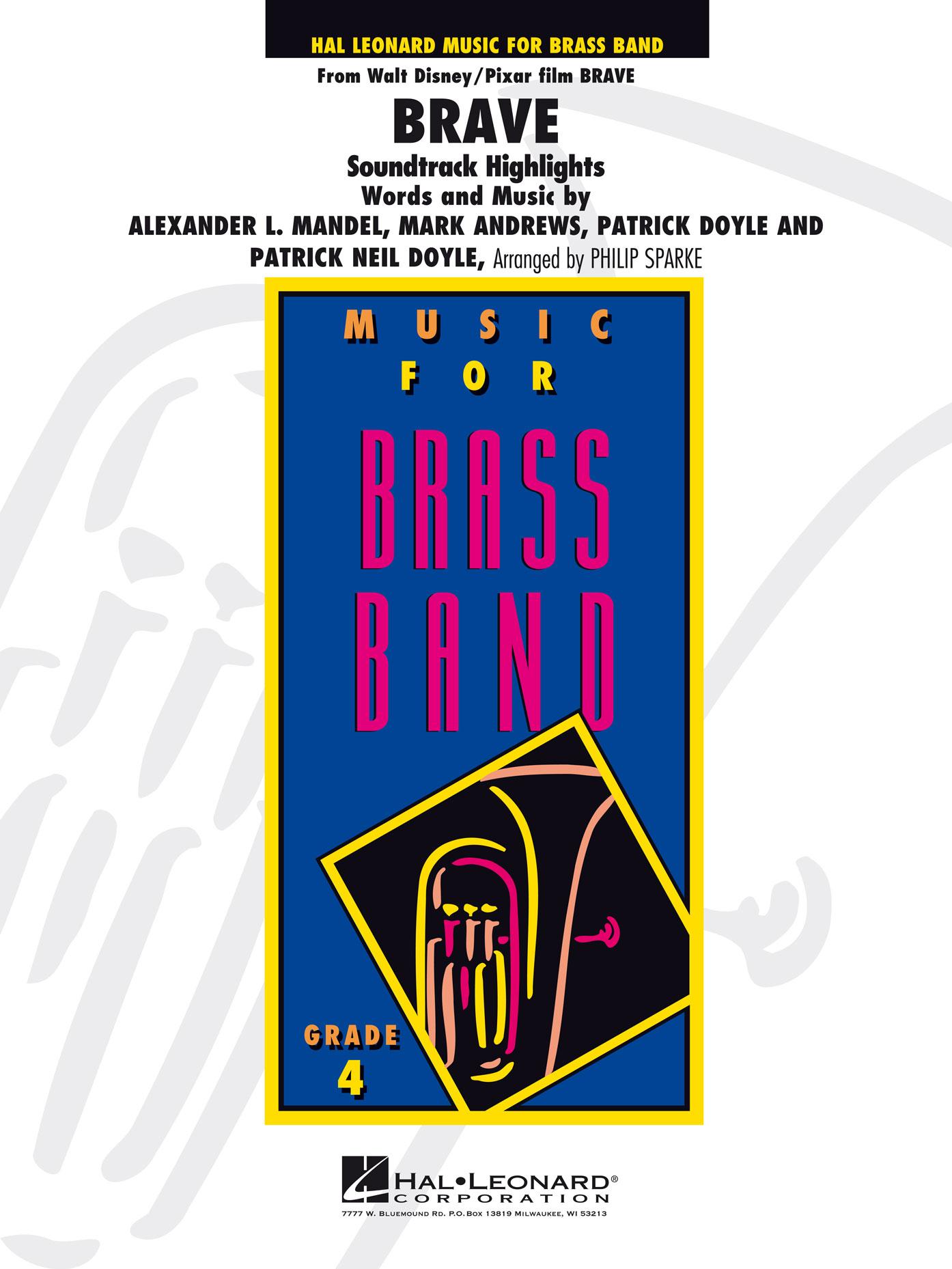 Patrick Doyle: Brave Soundtrack Highlights (brass Band): Brass Band: Score &