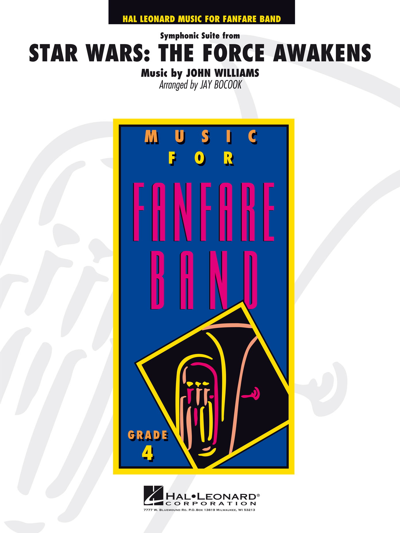 John Williams: Symphonic Suite from Star Wars: The Force Awakens: Fanfare Band: