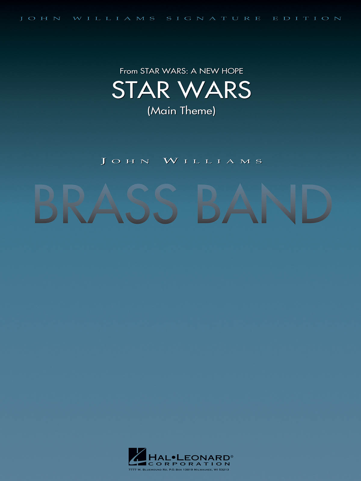 John Williams: Star Wars (Main Theme): Brass Band: Score & Parts