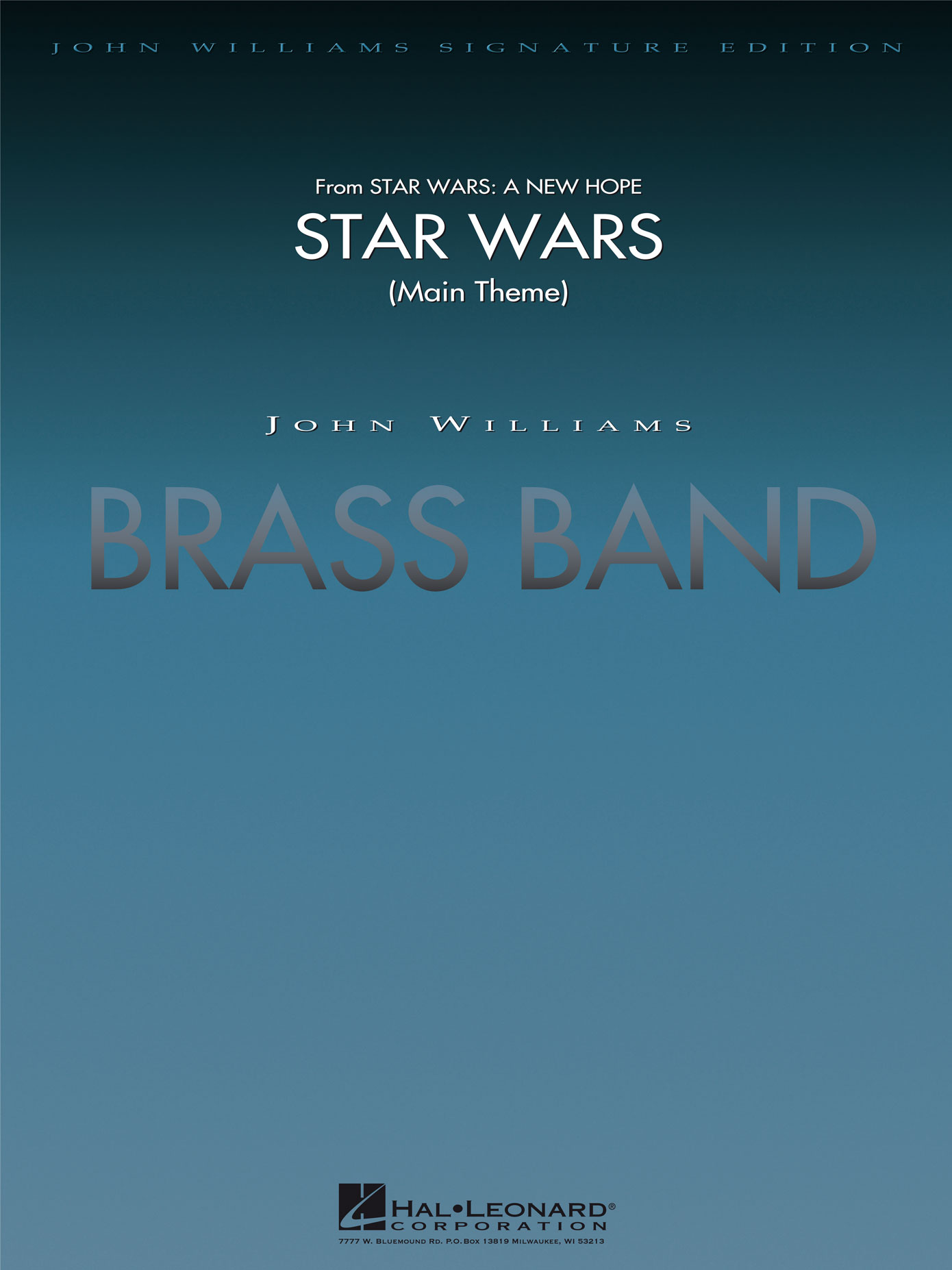 John Williams: Star Wars (Main Theme): Brass Band: Score