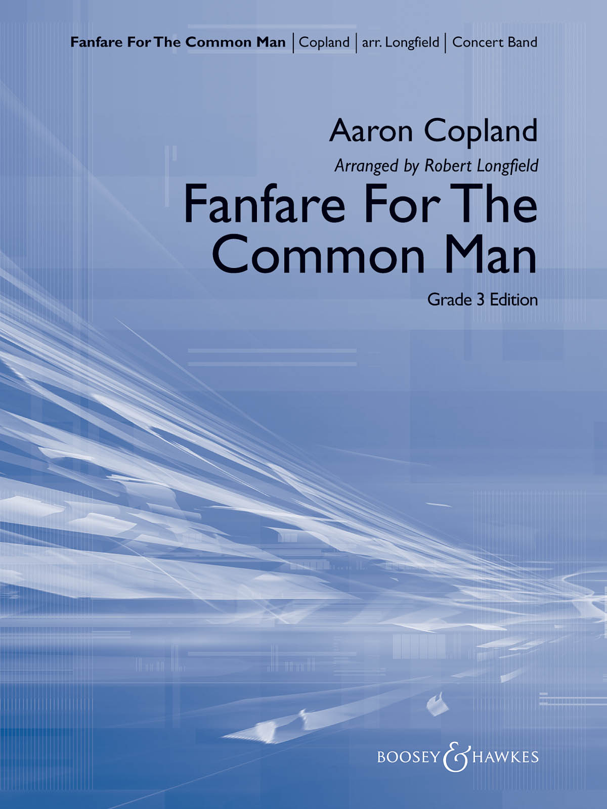 Aaron Copland: Fanfare For The Common Man (Arr. Robert Longfield): Concert Band: