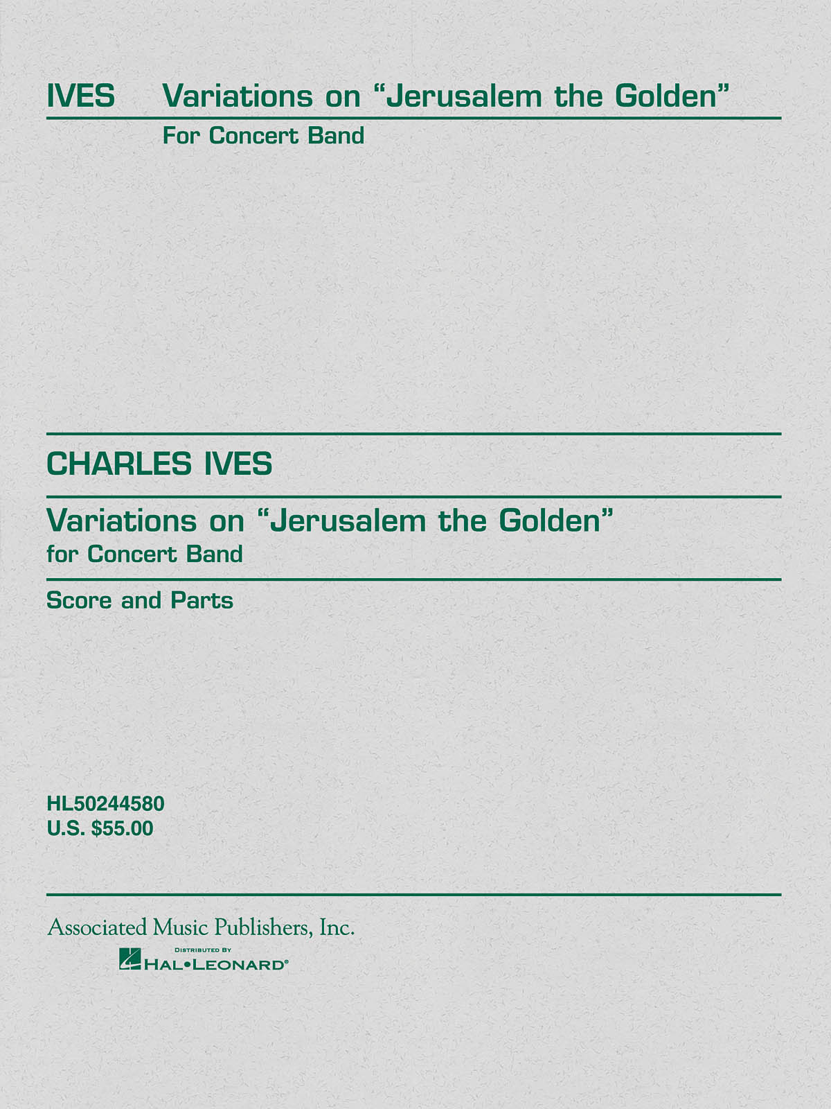 Charles E. Ives: Variations on Jerusalem the Golden: Concert Band: Score and