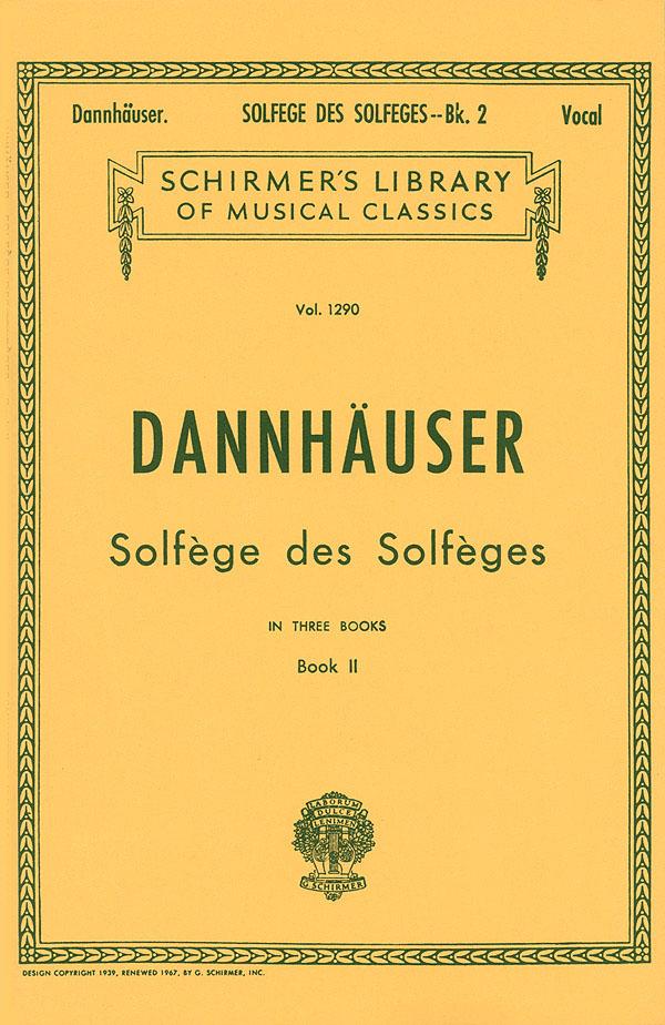 A.L. Dannhauser: Solf?ge des Solf?ges - Book II: Voice: Vocal Tutor