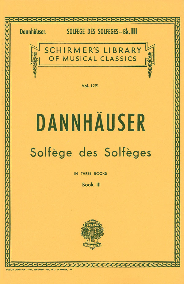 A.L. Dannhauser: Solf?ge des Solf?ges - Book III: Voice: Instrumental Tutor