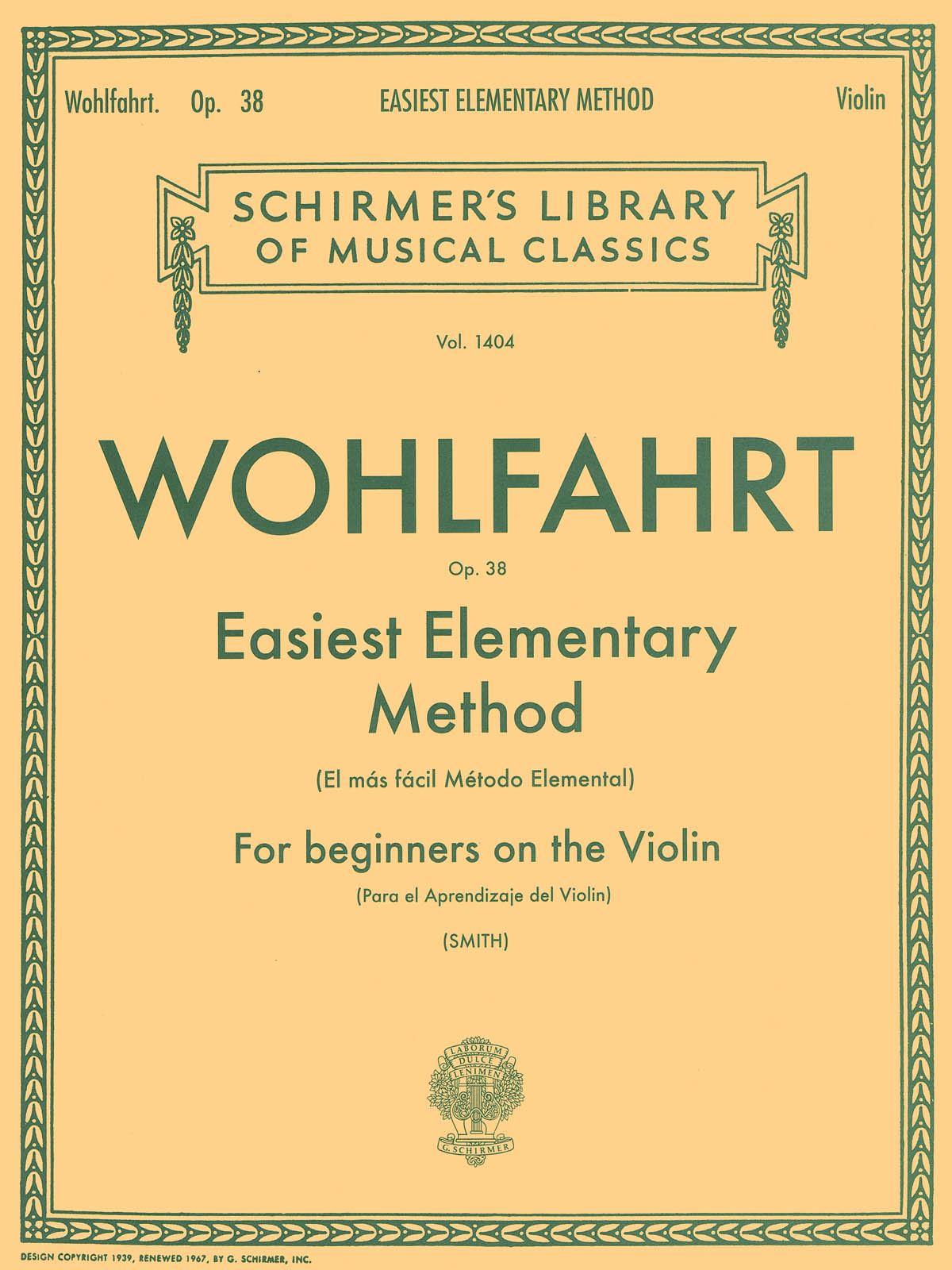 Franz Wohlfahrt: Easiest Elementary Method for Beginners Op. 38: Violin: