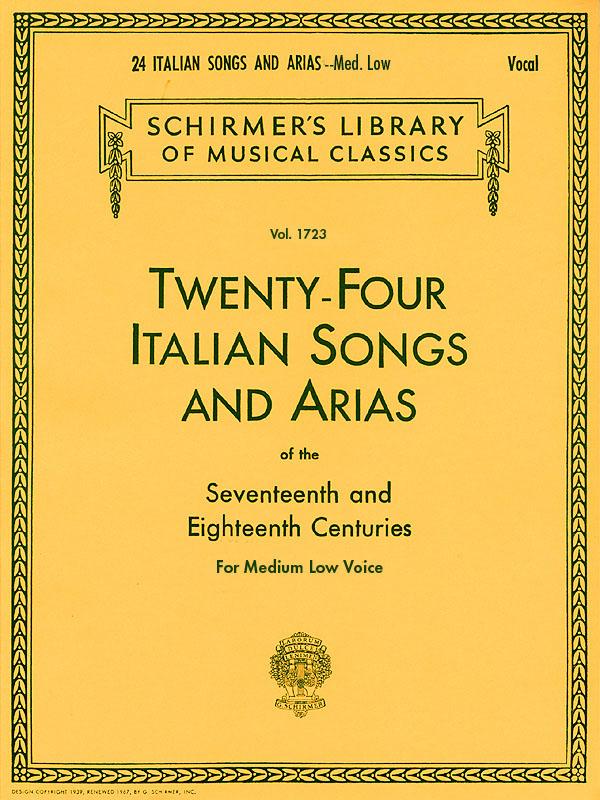24 Italian Songs & Arias - Medium Low Voice: Medium Voice: Mixed Songbook