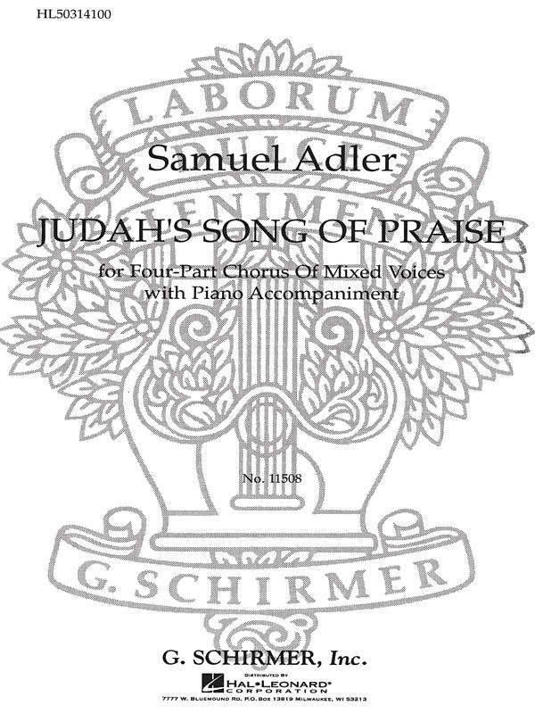 Samuel Adler: Judahs Song Of Praise: SATB: Vocal Score