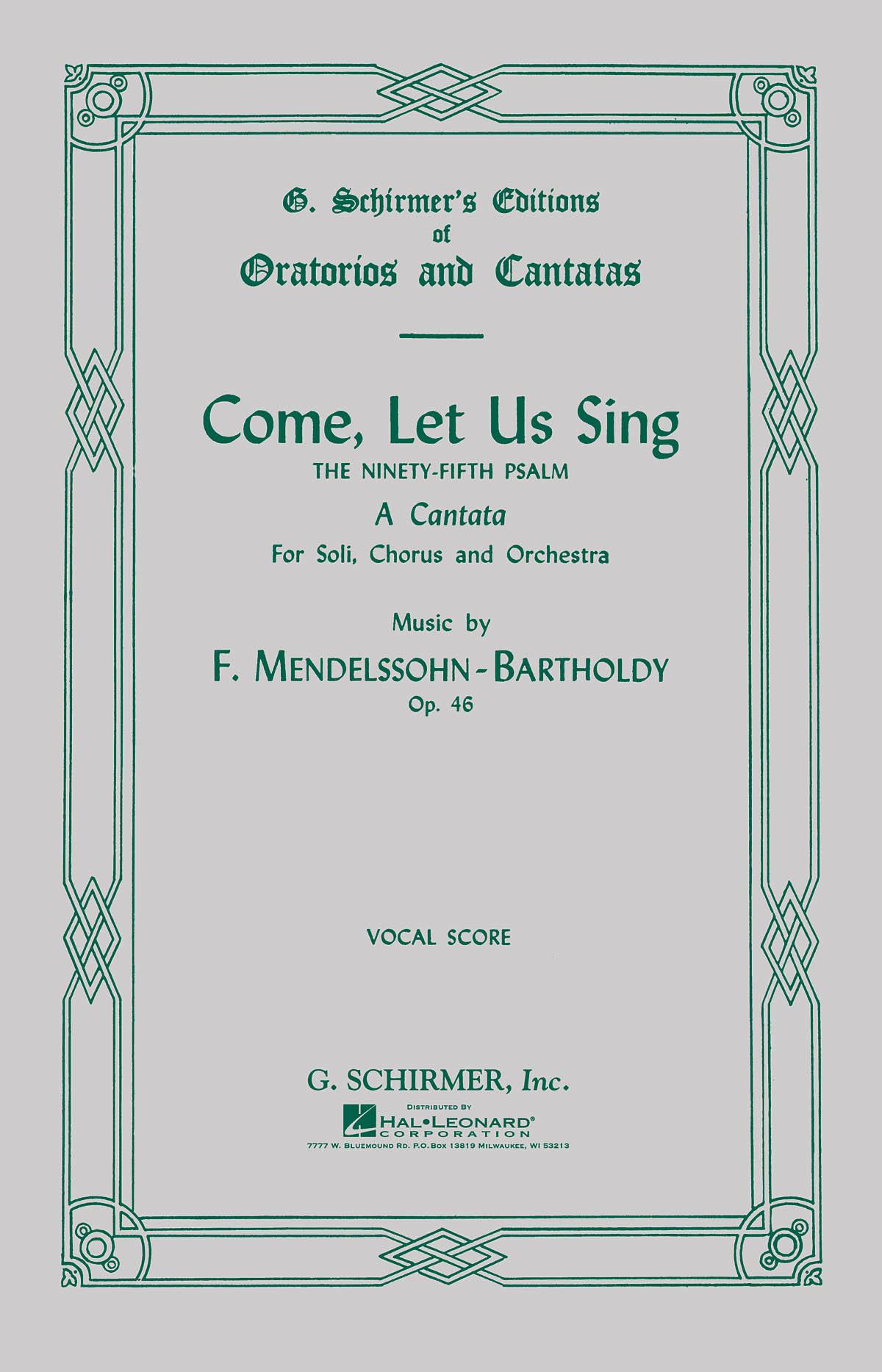 Felix Mendelssohn Bartholdy: Come  Let Us Sing Op.46: SATB: Vocal Score