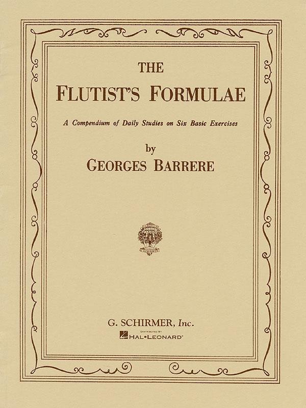 Georges Barrère: Flutist's Formulae: Flute: Instrumental Tutor