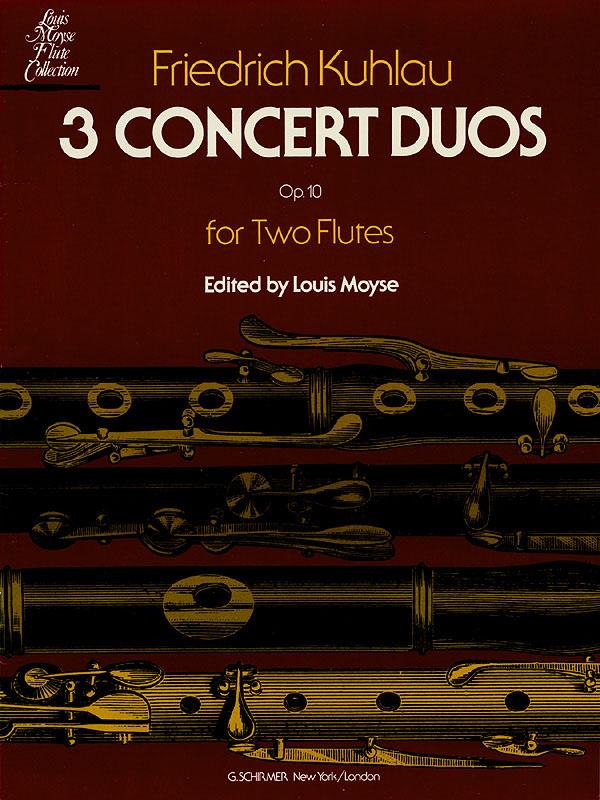 Friedrich Kuhlau: 3 Concert Duos  Op. 10b: Flute Duet: Instrumental Work