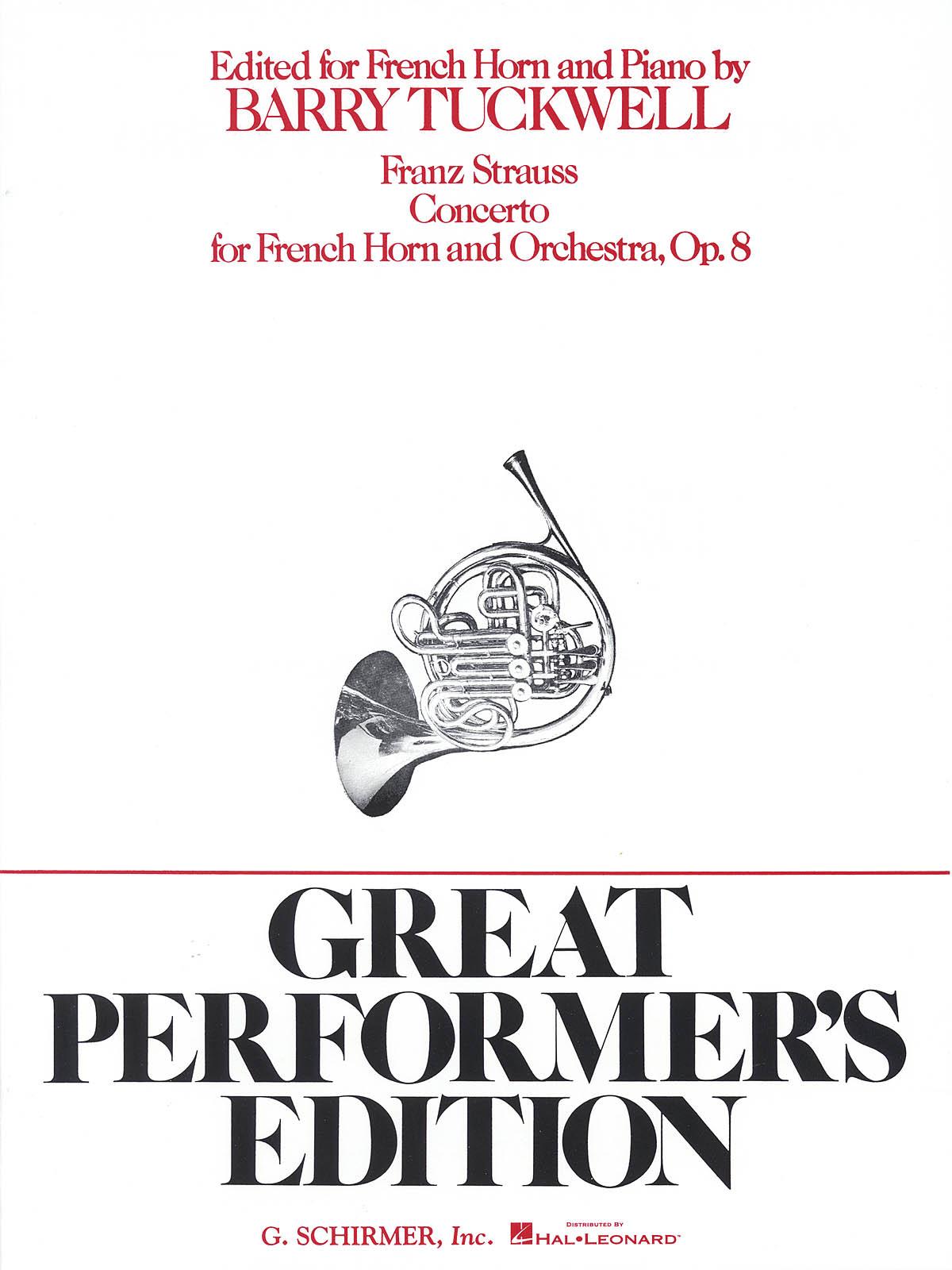 Franz Strauss: Concerto  Op. 8: French Horn: Instrumental Work