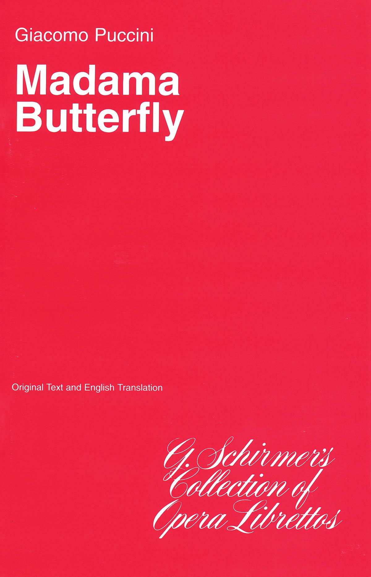 Giacomo Puccini: Madame Butterfly: Opera: Libretto