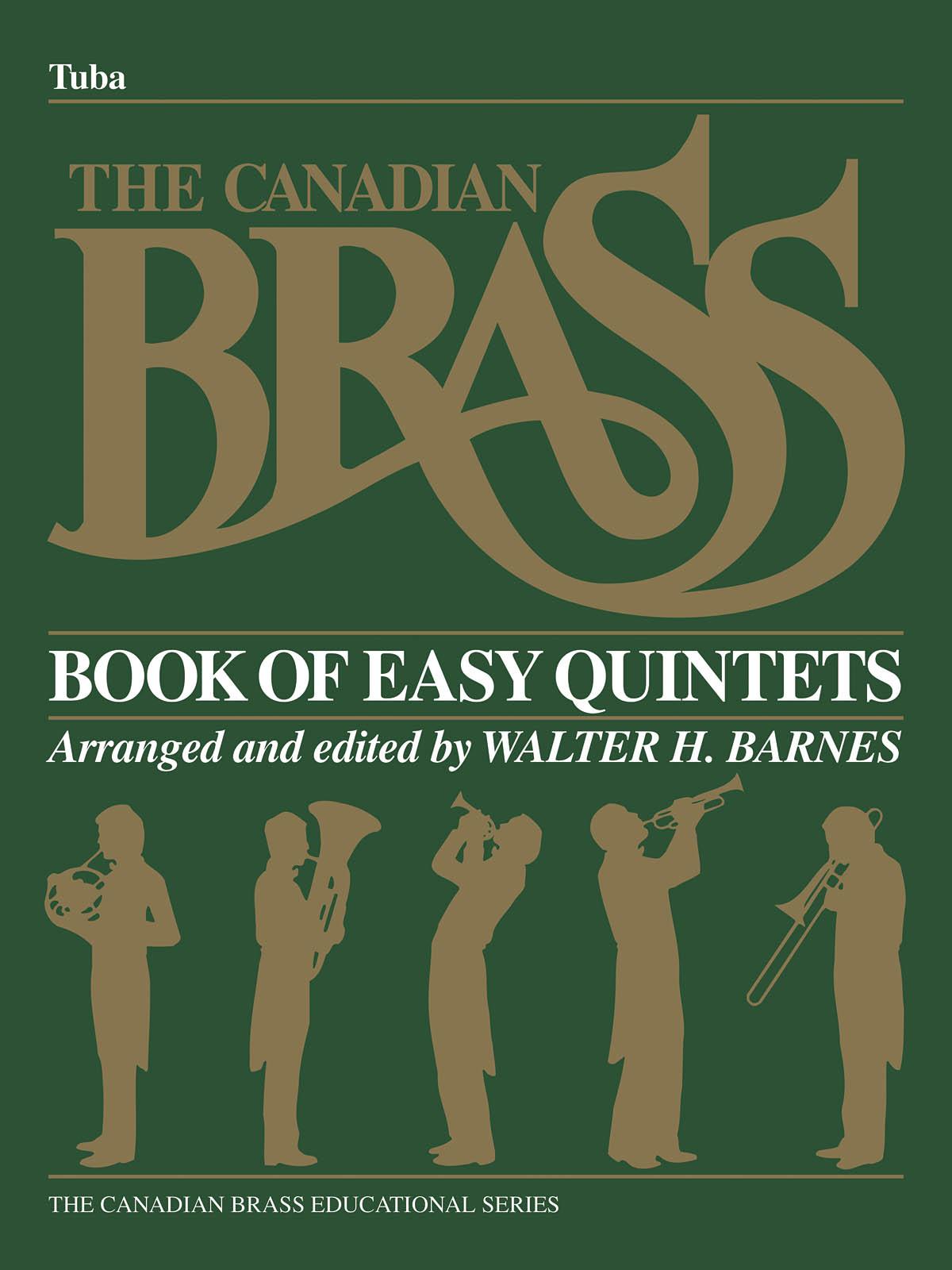 The Canadian Brass: The Canadian Brass Book of Beginning Quintets: Brass