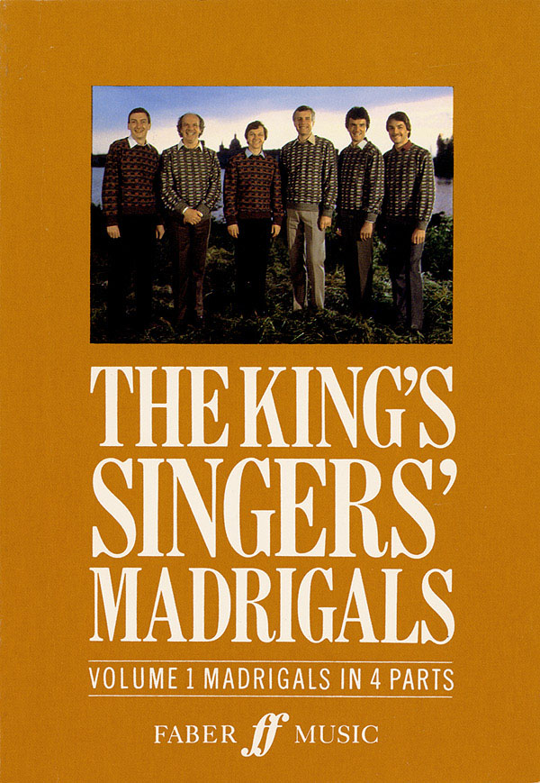 The King's Singers: The King's Singers' Madrigal (Vol. 1) Collection: SATB: