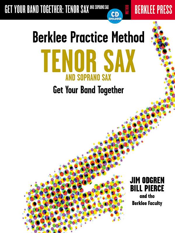 Berklee Practice Method: Tenor and Soprano Sax: Soprano Saxophone: Instrumental