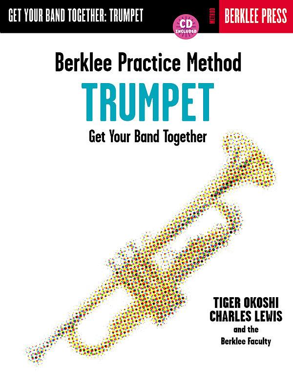 Berklee Practice Method: Trumpet: Trumpet: Instrumental Tutor