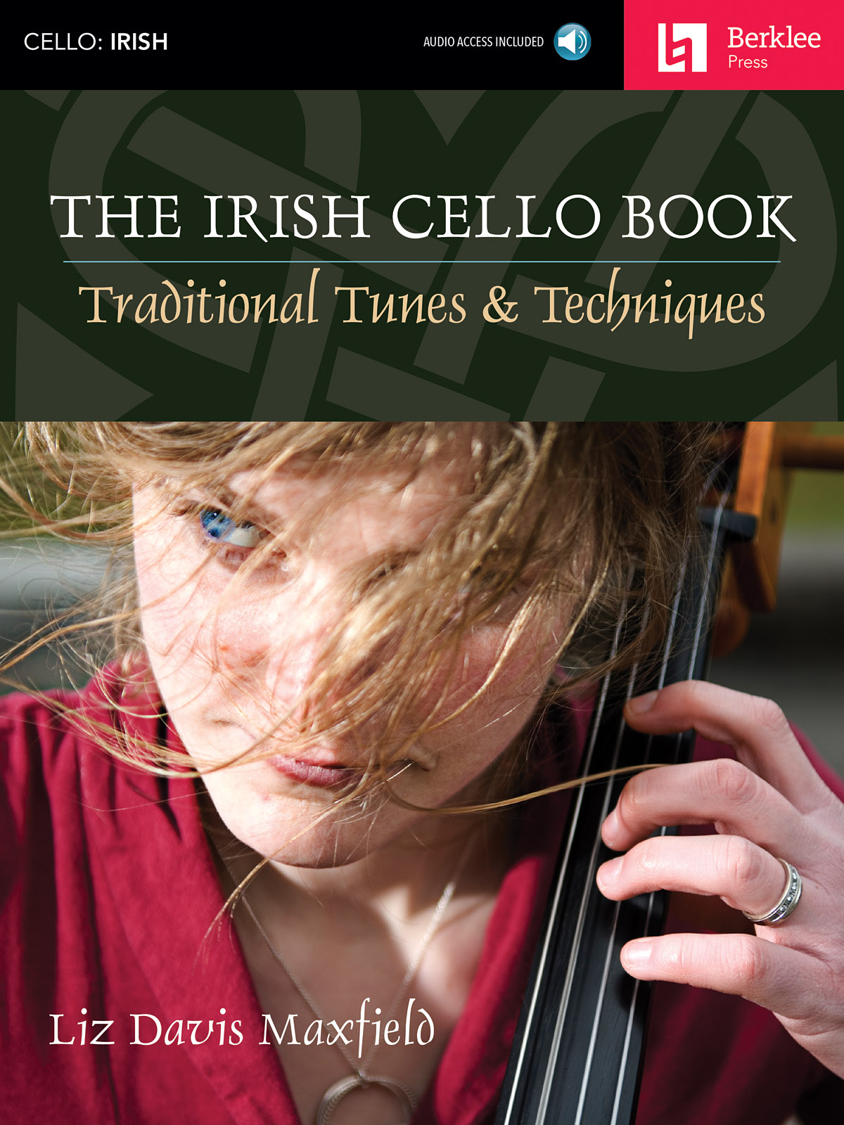The Irish Cello Book: Cello: Instrumental Tutor