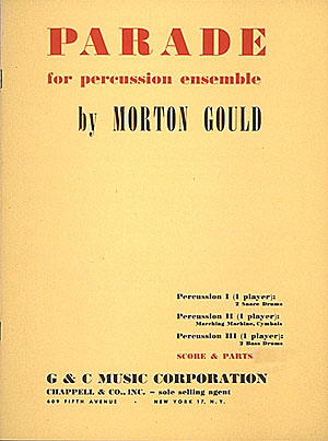 Morton Gould: Parade: Percussion: Score and Parts