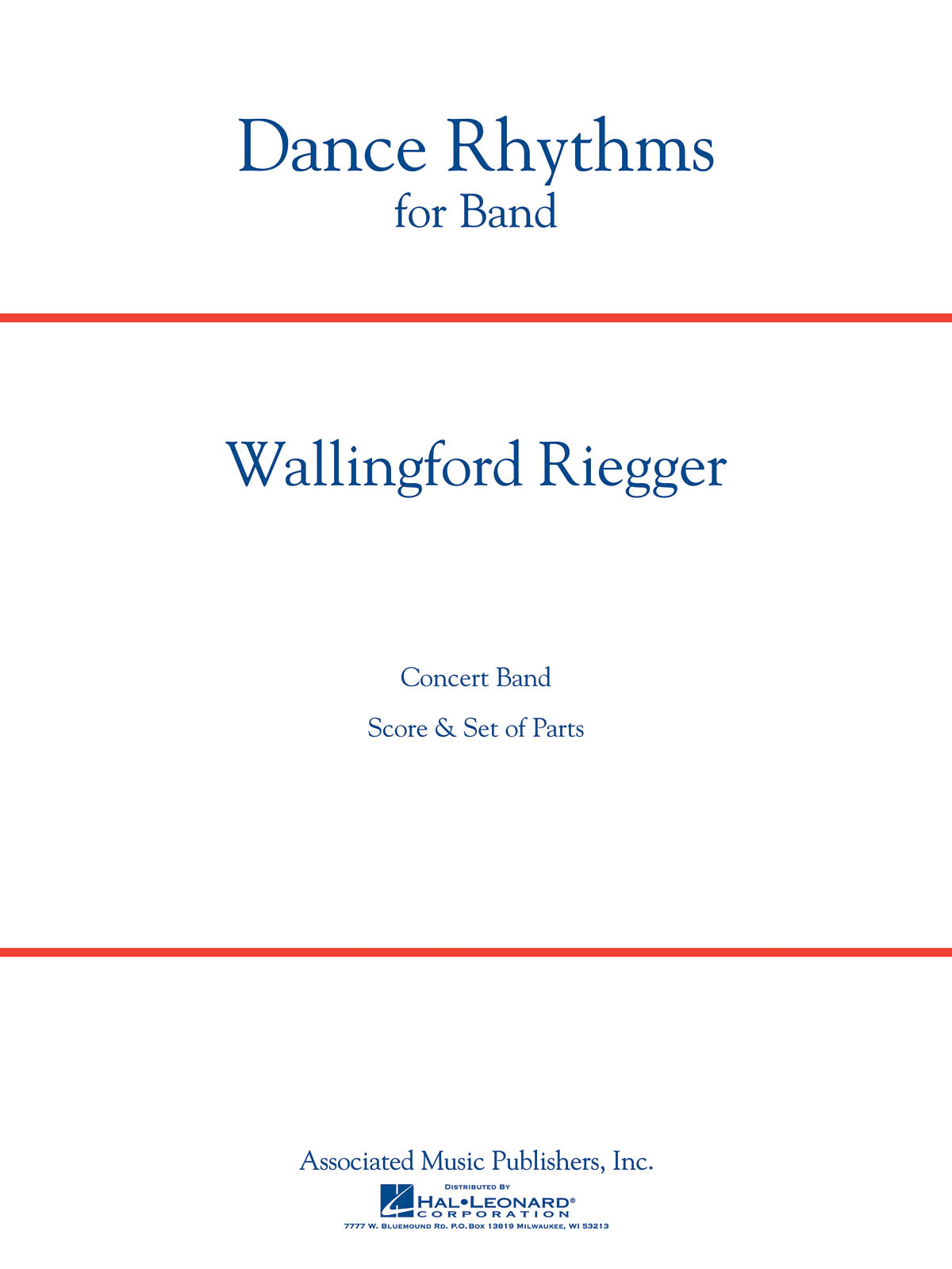 Wallingford Riegger: Dance Rhythms for Band  Op. 58: Orchestra: Score & Parts