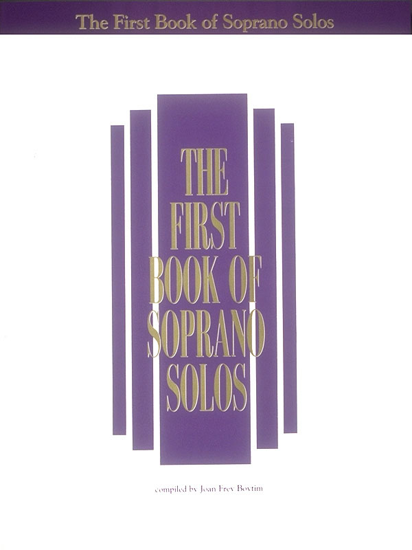 The First Book of Soprano Solos: Soprano: Mixed Songbook
