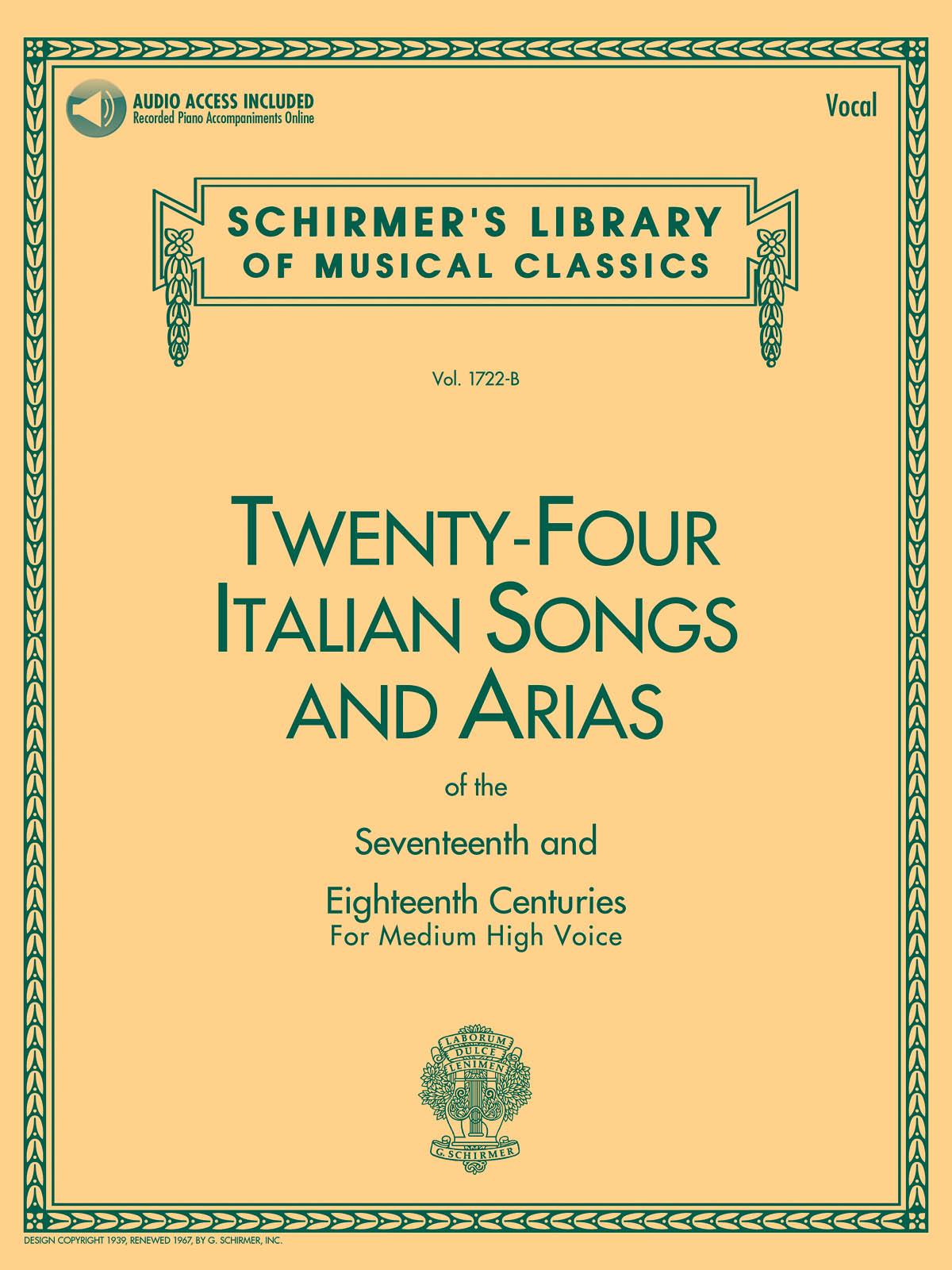 24 Italian Songs & Arias - Medium High Voice: Medium Voice: Mixed Songbook