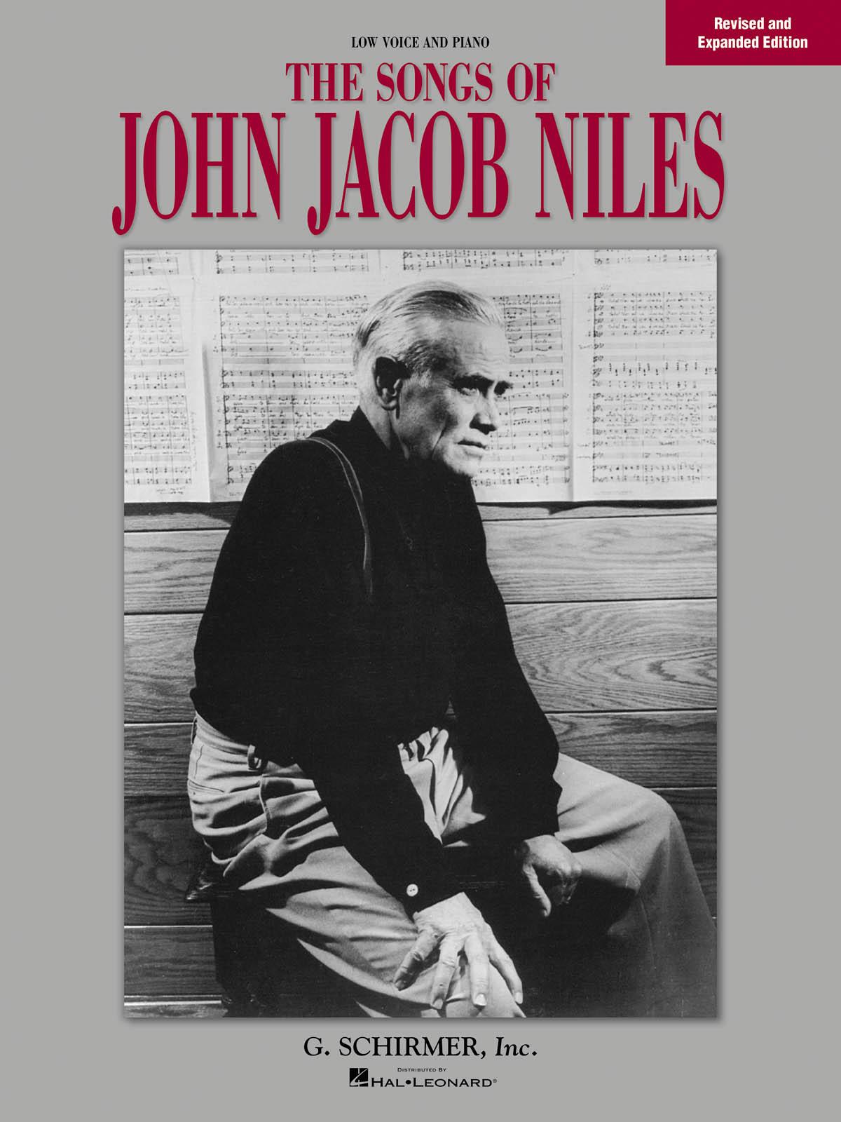 John Jacob Niles: Songs of John Jacob Niles: Low Voice: Vocal Album
