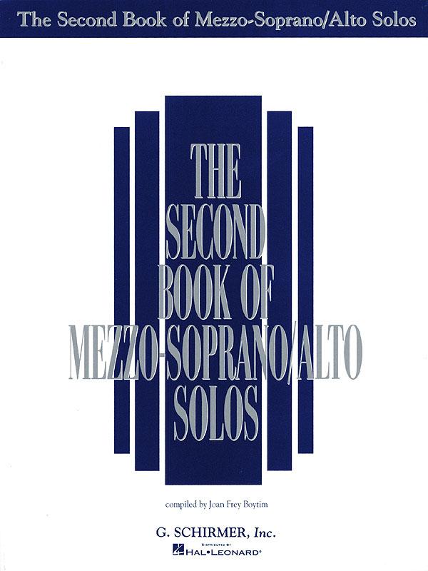 The Second Book of Mezzo-Soprano/Alto Solos: Mezzo-Soprano or Alto: Mixed
