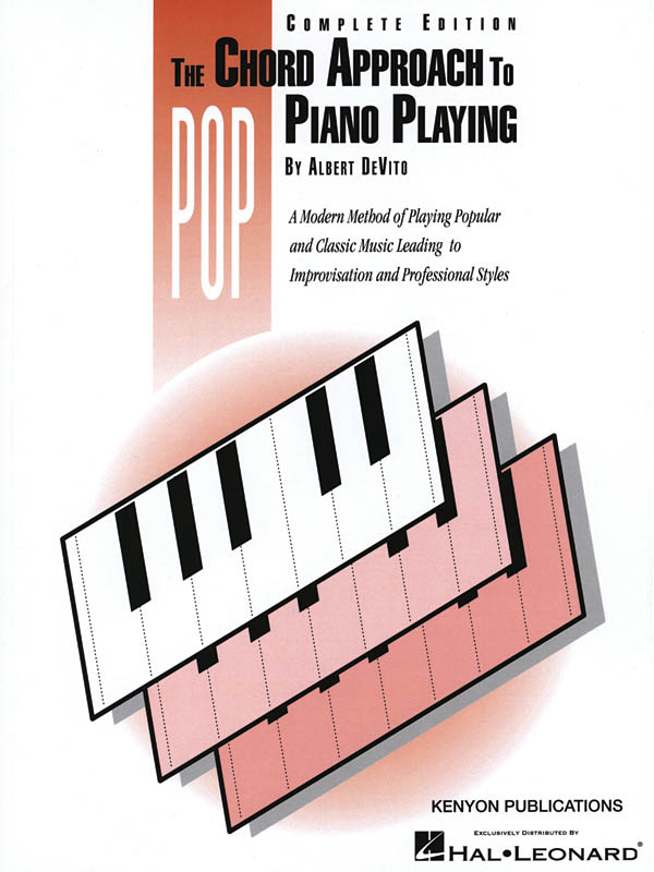 Chord Approach to Pop Piano Playing (Complete): Piano: Instrumental Tutor