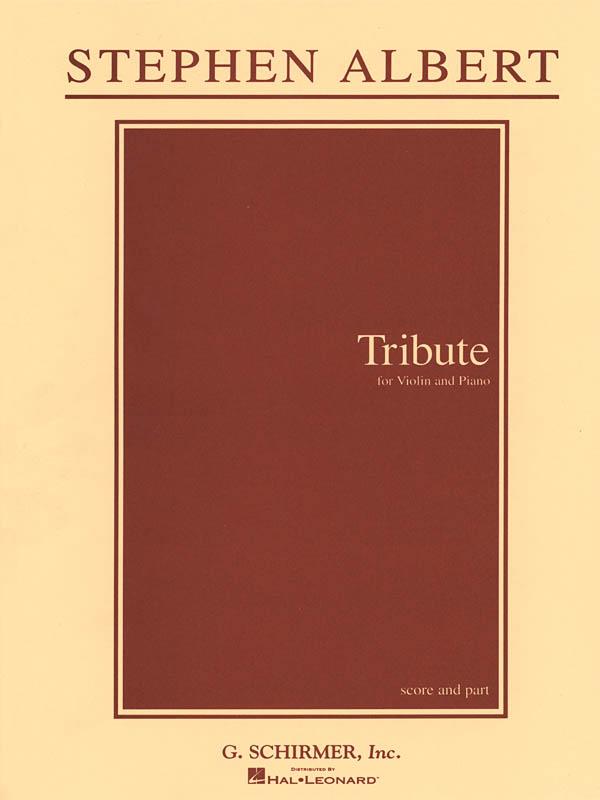 Stephen Albert: Tribute: Violin: Vocal Score