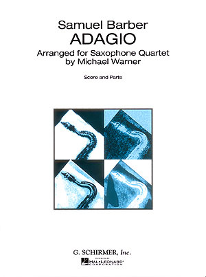 Samuel Barber: Adagio For Strings: Saxophone Ensemble: Score and Parts