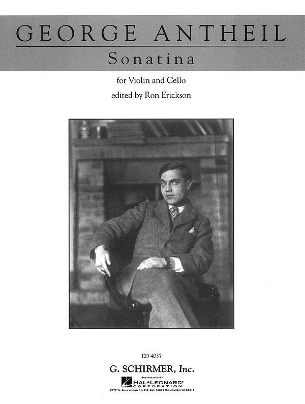 George Antheil: Sonatina: Violin & Cello: Instrumental Work
