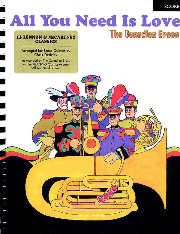 John Lennon Paul McCartney: Canadian Brass - All You Need Is Love: Brass