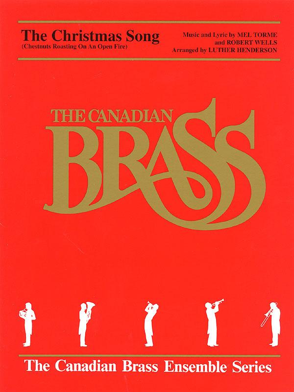 Mel Torme Robert Wells: The Christmas Song: Brass Ensemble: Score & Parts