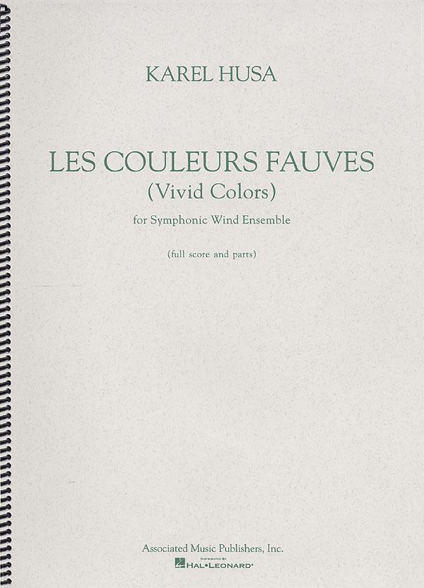 Karel Husa: Les Couleurs Fauves (Vivid Colors): Concert Band: Score