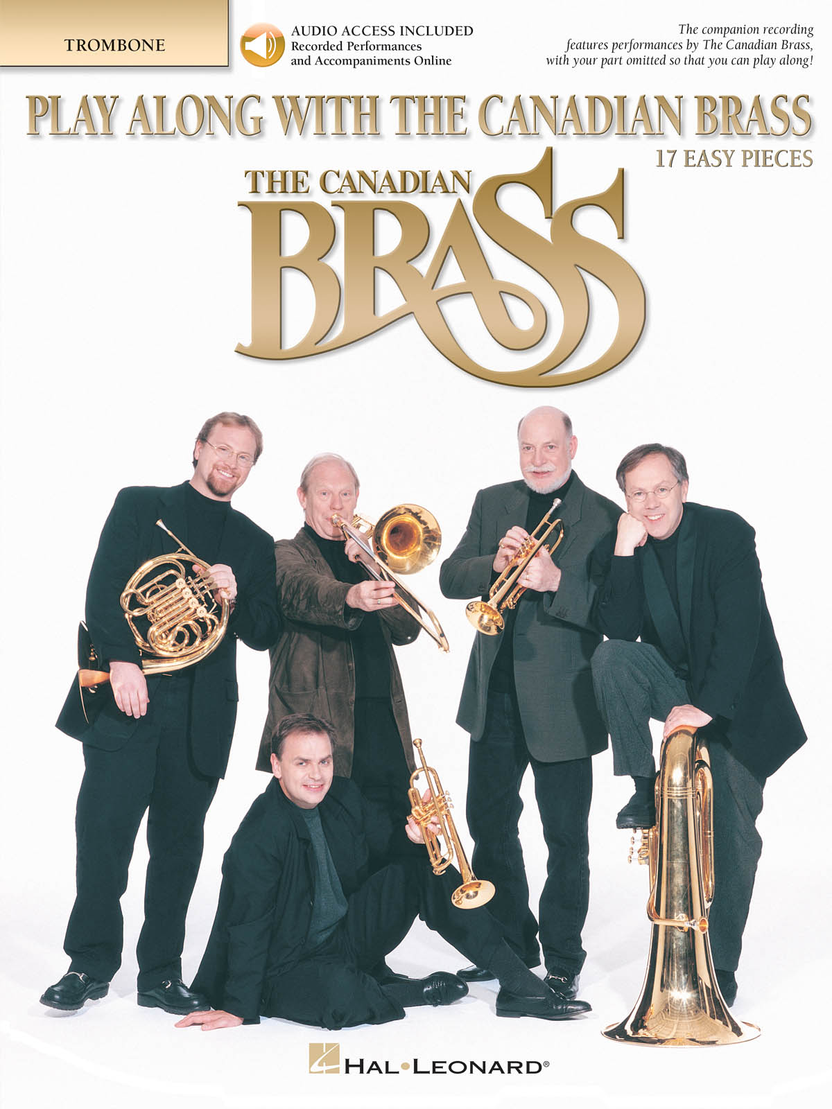 The Canadian Brass: Play Along with the Canadian Brass - Easy Level: Trombone: